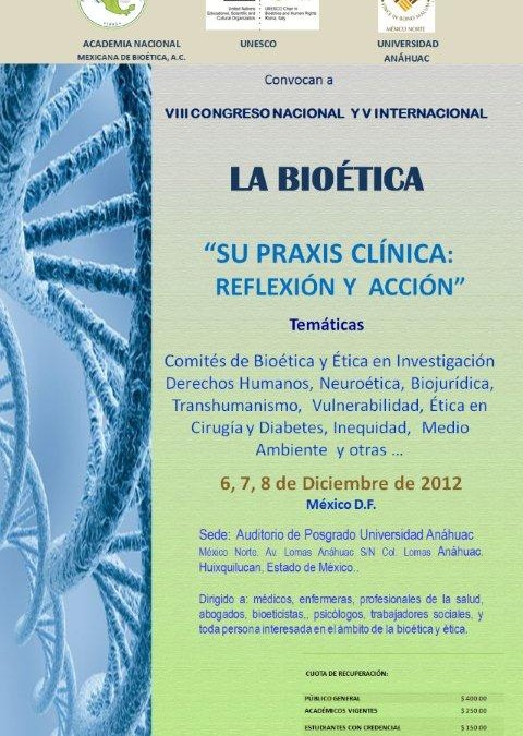 UNESCO Chair joins Mexico´s National Academy of Bioethics to hold 8th Annual International Congress on Clinic Practice of Bioethics