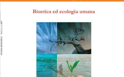 Bioethics and Human Ecology