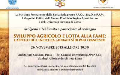 Agricultural development and the fight against hunger. The call of Pope Francis' encyclical Laudato si'