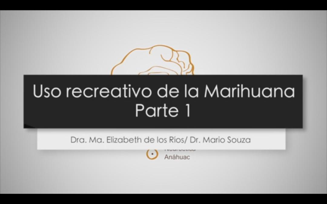 The recreational use of marijuana