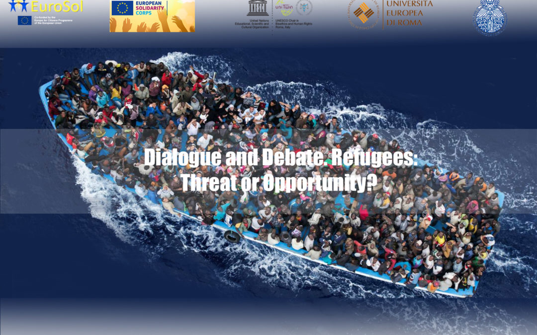 Dialogue and Debate. Refugees: Threat or Opportunity?