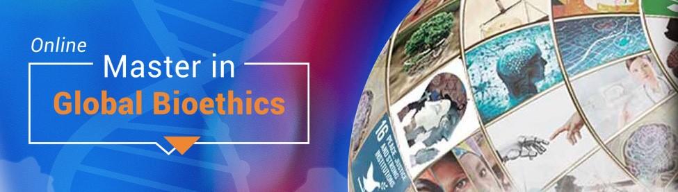 Master in Global Bioethics Online