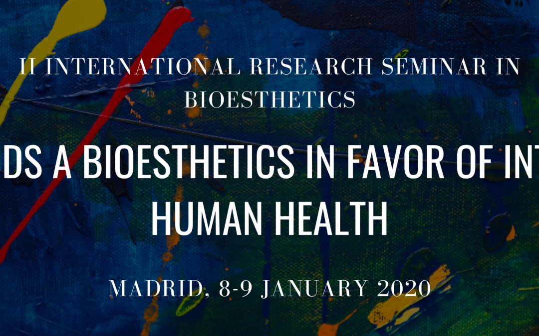Towards a Bioesthetics in favor of integral human health
