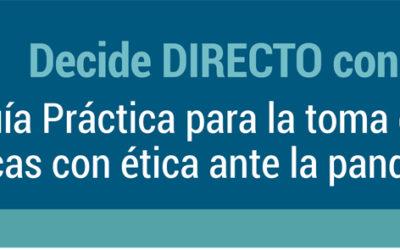 Guía Práctica para la toma de decisiones clínicas con ética ante la pandemia COVID-19