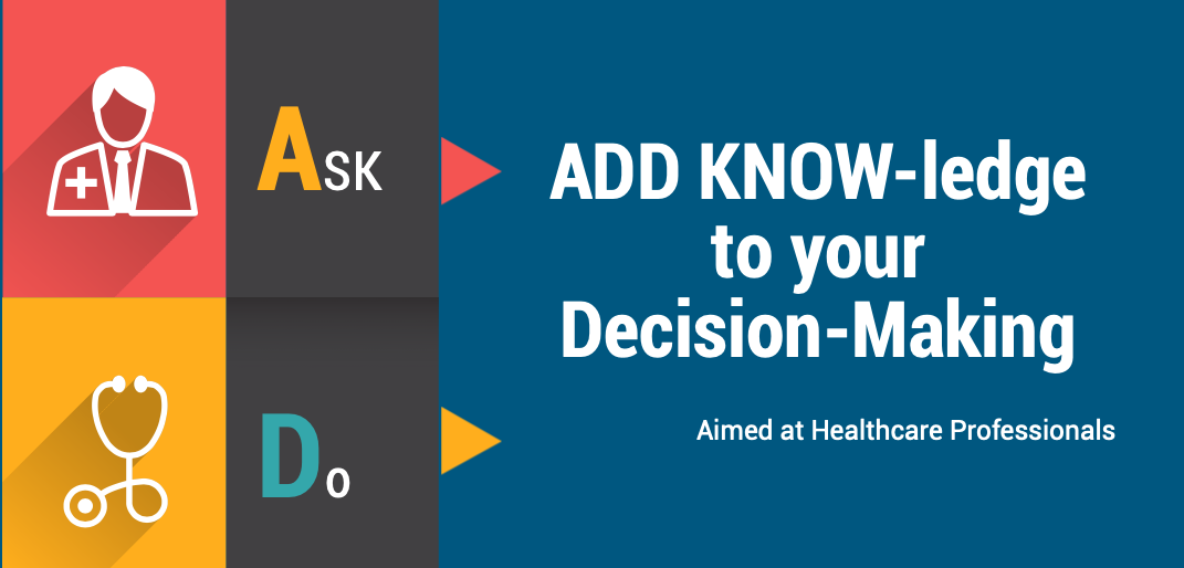 ADD KNOW-ledge to your decision making